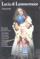 Couverture du livre « L'avant-scène opéra N.233 ; Lucia di Lammermoor » de Gaetano Donizetti aux éditions L'avant-scene Opera