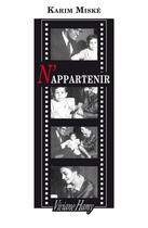 Couverture du livre « N'appartenir » de Karim Miské aux éditions Viviane Hamy