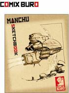 Couverture du livre « Sketchbook ; Manchu » de Manchu aux éditions Comix Buro