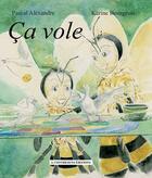 Couverture du livre « Ça vole » de Pascal Alexandre et Karine Bourgeois aux éditions A Contresens