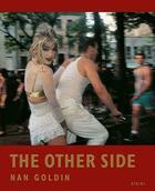 Couverture du livre « Nan goldin the other side » de Nan Goldin aux éditions Steidl