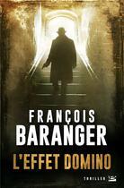 Couverture du livre « L'effet Domino » de Francois Baranger aux éditions Bragelonne