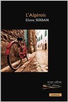 Couverture du livre « L'algerois » de Eliane Serdan aux éditions Serge Safran