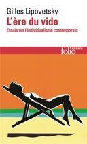 Couverture du livre « L'ere du vide » de Gilles Lipovetsky aux éditions Gallimard