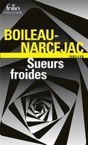 Couverture du livre « Sueurs froides » de Boileau-Narcejac aux éditions Gallimard