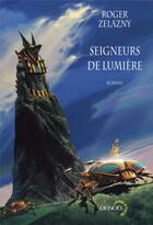 Couverture du livre « Seigneurs de lumière » de Roger Zelazny aux éditions Denoel