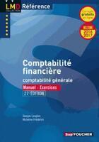 Couverture du livre « Comptabilité financière (21e édition) millesime 2016-2017 - n 20 » de Georges Langlois et Micheline Friederich aux éditions Foucher