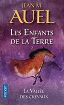 Couverture du livre « Les enfants de la terre t.2 ; la vallée des chevaux » de Jean-M. Auel aux éditions Pocket