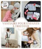 Couverture du livre « Le vestiaire pour enfants à tricoter » de Mlle Sophie aux éditions Le Temps Apprivoise