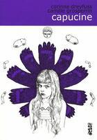 Couverture du livre « Capucine » de Corinne Dreyfuss et Camille Grosperrin aux éditions Diantre