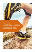Couverture du livre « Les défis de la course » de Sylvain Bazin aux éditions Transboreal