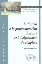 Couverture du livre « Initiation a la programmation lineaire et a l'algorithme du simplexe » de Brezinski Claude aux éditions Ellipses Marketing