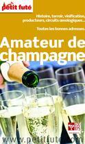 Couverture du livre « GUIDE PETIT FUTE ; THEMATIQUES ; amateur de champagne (édition 2014) » de Collectif Petit Fute aux éditions Petit Fute