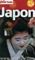 Couverture du livre « GUIDE PETIT FUTE ; CITY GUIDE ; Japon (édition 2016/2017) » de Collectif Petit Fute aux éditions Le Petit Fute