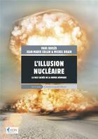 Couverture du livre « Des vérités sur la bombe atomique » de Jean-Marie Collin et Paul Quiles et Michel Drain aux éditions Mayer