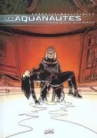 Couverture du livre « Les aquanautes t.3 ; l'alliance » de Parnotte et Mallie aux éditions Soleil