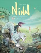 Couverture du livre « Ninn T.2 ; les grands lointains » de Johan Pilet et Jean-Michel Darlot aux éditions Kennes Editions