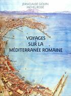 Couverture du livre « Voyages sur la Méditerranée romaine » de Michel Redde et Jean-Claude Golvin aux éditions Errance