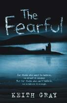 Couverture du livre « The Fearful » de Gray Keith aux éditions Rhcb Digital