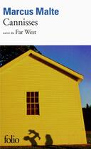 Couverture du livre « Cannisses ; far west » de Marcus Malte aux éditions Gallimard