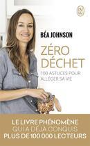 Couverture du livre « Zéro déchet » de Bea Johnson aux éditions J'ai Lu