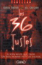 Couverture du livre « Les 36 justes » de Jill Gregory et Karen Tintori aux éditions Michel Lafon