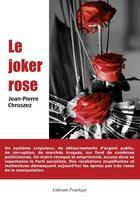 Couverture du livre « Le joker rose » de Jean-Pierre Chruszez aux éditions Praelego