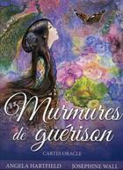 Couverture du livre « Murmures de guérison ; cartes oracles » de Josephine Wall et Angela Hartfield aux éditions Vega
