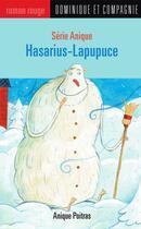 Couverture du livre « Anique ; hasarius lapupuce » de Anique Poitras aux éditions Heritage - Dominique Et Compagnie