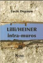 Couverture du livre « Lili/Heiner intra-muros » de Luce Depauw aux éditions Koine