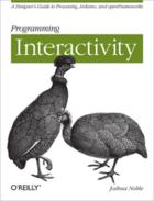 Couverture du livre « Programming Interactivity » de Joshua Noble aux éditions O'reilly Media