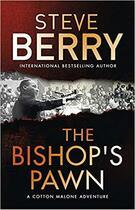 Couverture du livre « The bishop's pawn* » de Steve Berry aux éditions Hachette Uk