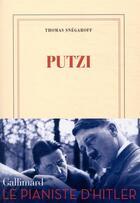 Couverture du livre « Putzi » de Thomas Snegaroff aux éditions Gallimard