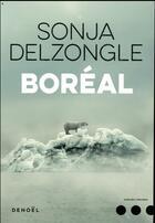 Couverture du livre « Boréal » de Sonja Delzongle aux éditions Denoel