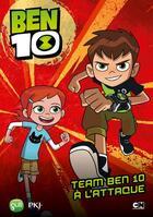 Couverture du livre « Ben 10 T.3 ; team Ben 10 à l'attaque » de Michel Leydier aux éditions Pocket Jeunesse
