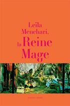 Couverture du livre « Leila menchari, la reine mage » de Gazier Michele/Mench aux éditions Actes Sud