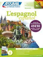 Couverture du livre « L'espagnol/español ; débutants & faux débutants B2 » de Jean-Christophe Cordoba aux éditions Assimil