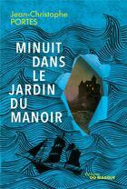 Couverture du livre « Minuit dans le jardin du manoir » de Jean-Christophe Portes aux éditions Editions Du Masque