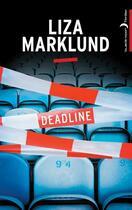 Couverture du livre « Deadline » de Liza Marklund aux éditions Black Moon