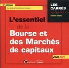 Couverture du livre « L'essentiel de la bourse et des marchés de capitaux (édition 2020/2021) » de Catherine Karyotis aux éditions Gualino