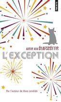 Couverture du livre « L'exception » de Audur Ava Olafsdottir aux éditions Points