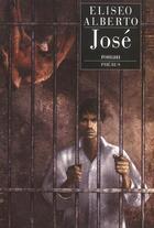 Couverture du livre « Jose » de Eliseo Alberto aux éditions Phebus