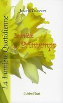 Couverture du livre « Lumière de printemps » de Josette Chagnon aux éditions Arbre Fleuri