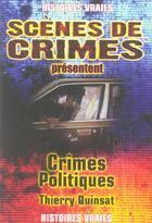 Couverture du livre « Crimes politiques » de Thierry Quinsat aux éditions Scenes De Crime