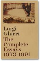 Couverture du livre « The complete essays 1973 1991 » de Luigi Ghirri aux éditions Mack Books