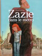Couverture du livre « Zazie dans le métro » de Raymond Queneau et Clement Oubrerie aux éditions Gallimard Bd