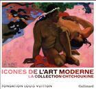 Couverture du livre « Icônes de l'Art moderne ; la collection Chtchoukine » de Collectif et Anne Baldassari aux éditions Gallimard