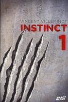 Couverture du livre « Instinct t.1 » de Vincent Villeminot aux éditions Nathan