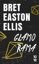Couverture du livre « Glamorama » de Bret Easton Ellis aux éditions 10/18