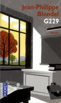 Couverture du livre « G229 » de Jean-Philippe Blondel aux éditions Pocket